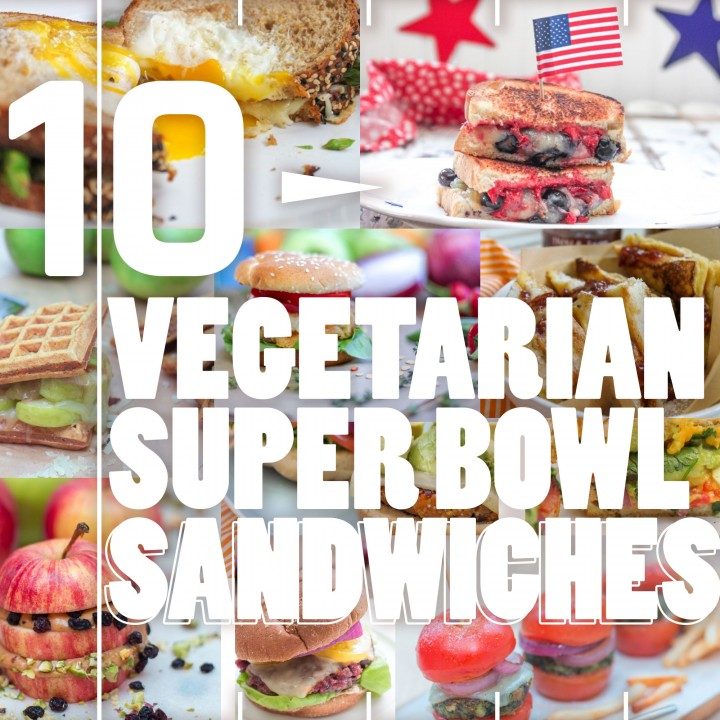 10 Vegetarian Super Bowl Sandwiches