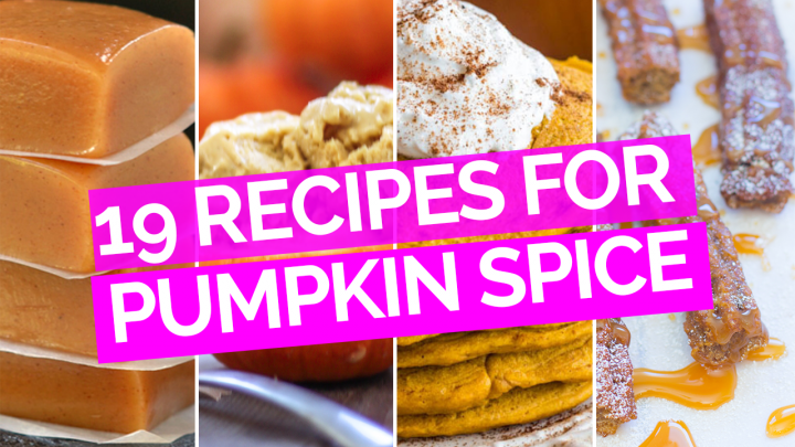 19 Pumpkin Spice Recipes