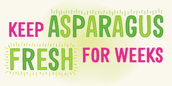 Keep Asparagus Fresh for Week