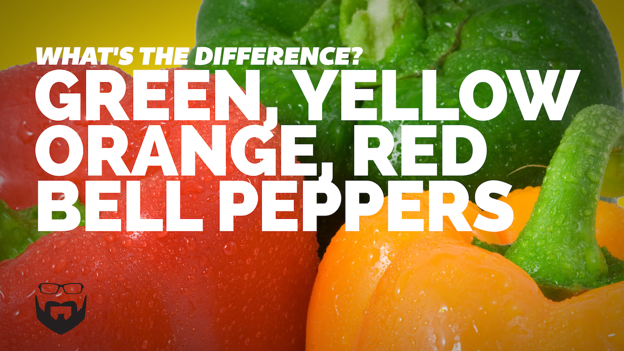 Green, Yellow, Orange, & Red Bell Peppers - What's the Difference?