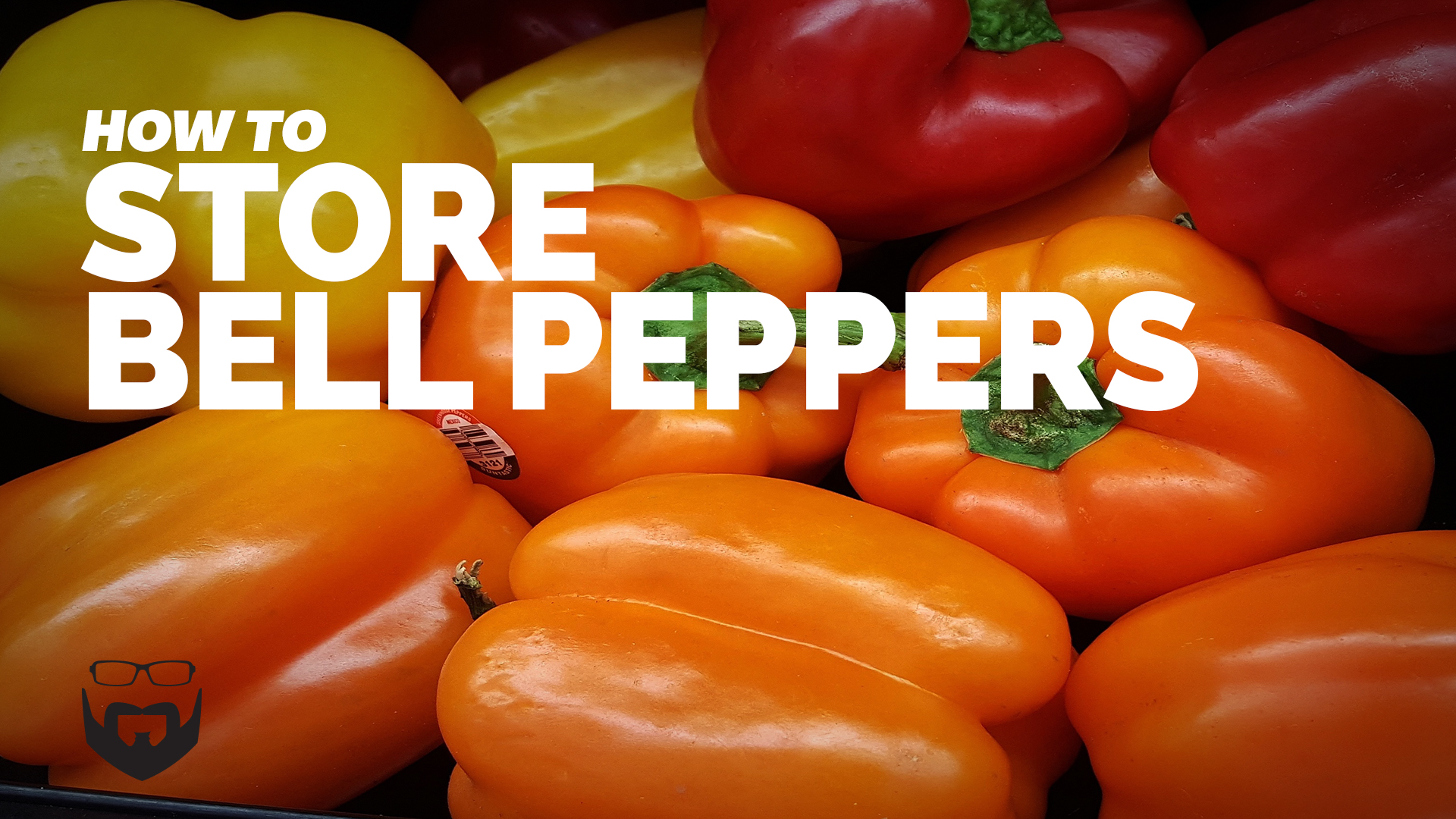 How to Store Bell Peppers for Weeks Video