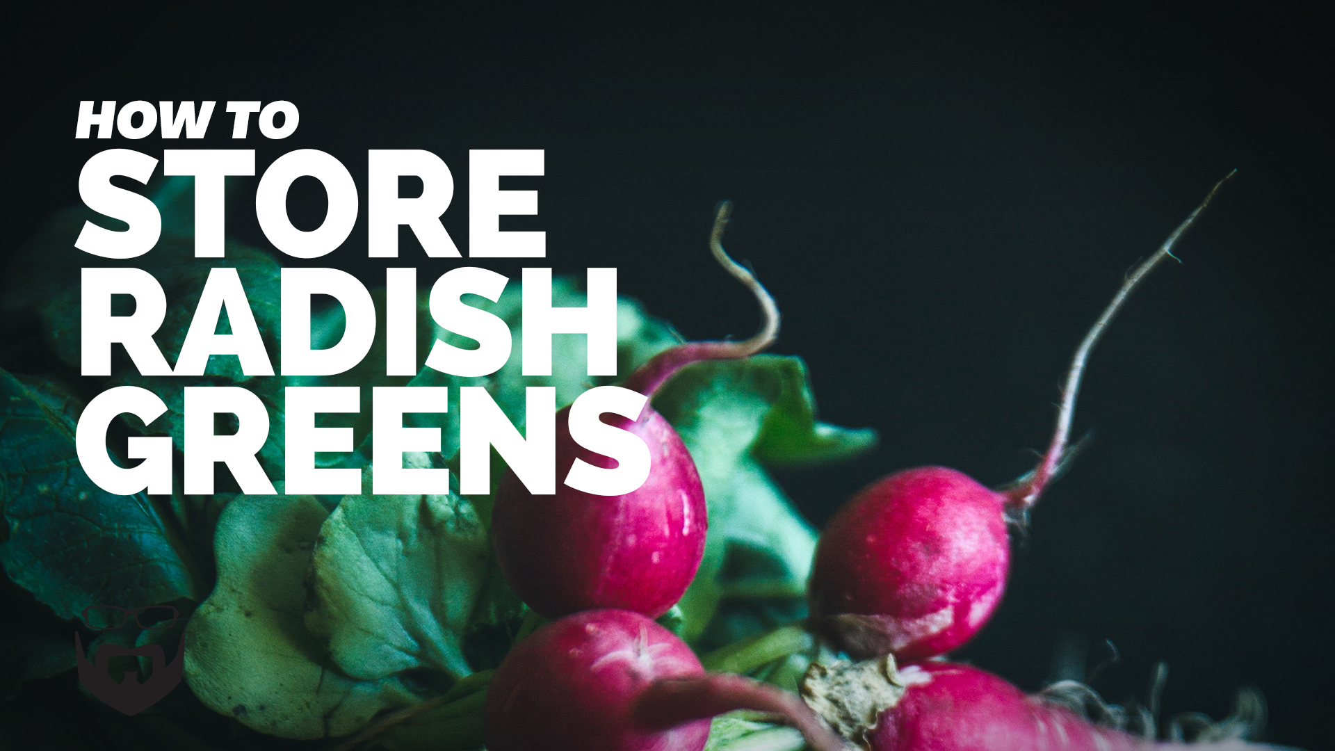 How to Store Radish Greens Video