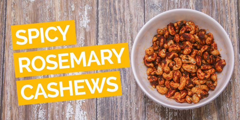 Spicy Rosemary Cashews_video_yellow