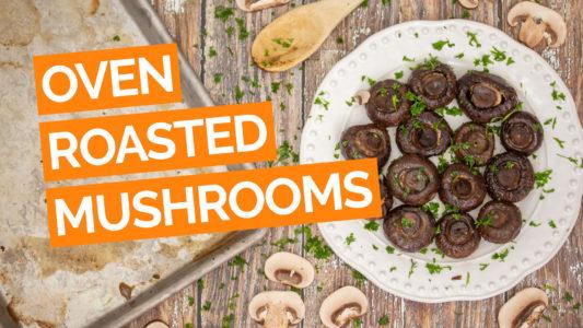 Easy Oven Roasted Mushrooms video orange