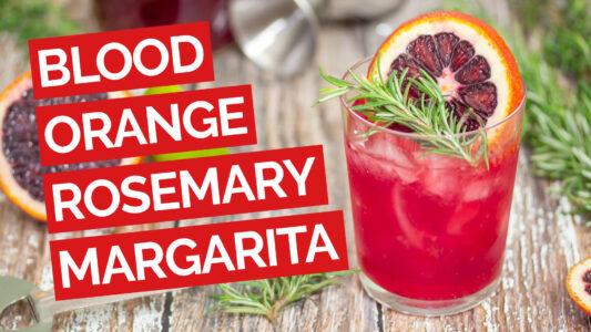 Blood Orange & Rosemary Margarita video red