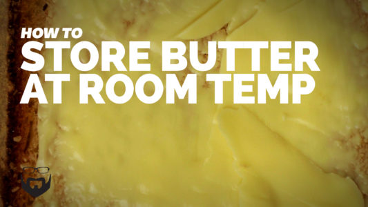 How to Store Butter at Room Temperature VIDEO