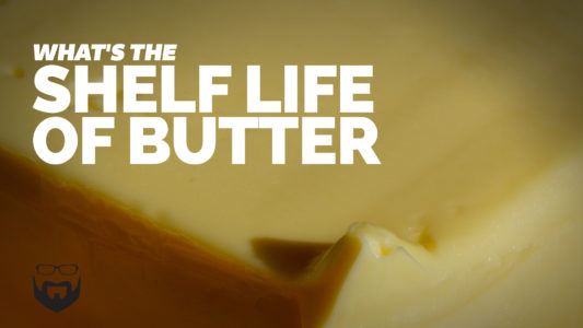 What's the Shelf Life of Butter VIDEO