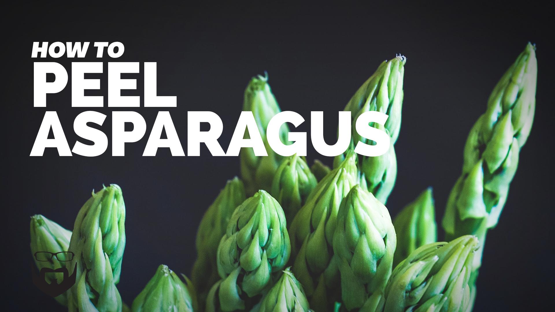 How to Peel Asparagus