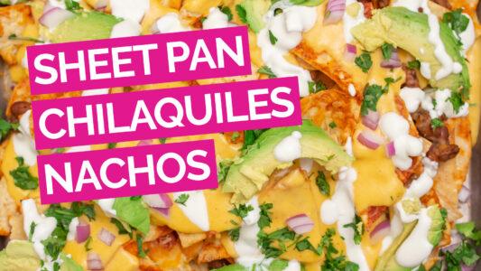 Sheet Pan Chilaquiles Nachos Video pink