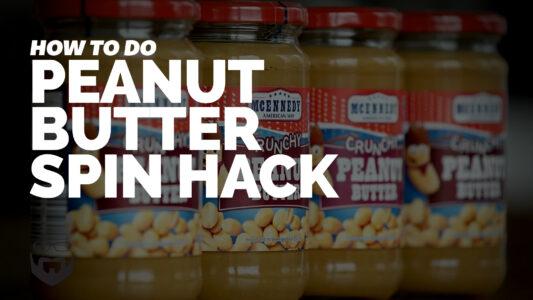 Peanut Butter Jar Spin hack_VIDEO