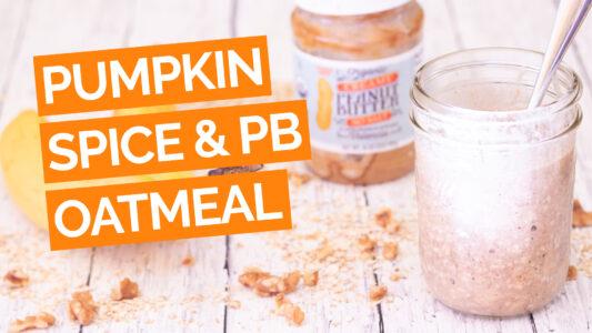Peanut Butter Jar Pumpkin Spice Overnight Oats video orange