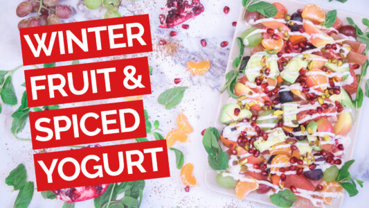 Winter Fruit Salad with Spiced Yogurt video red